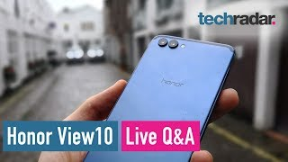 Honor View10 hands-on review - Live Q&A