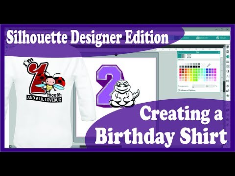 How to Design a Custom Birthday Shirt With Silhouette Designer Edition for the CAMEO 3