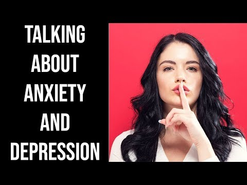 How To Talk About Your Anxiety And Depression