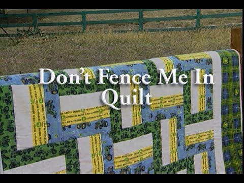 Don't Fence Me In Quilt