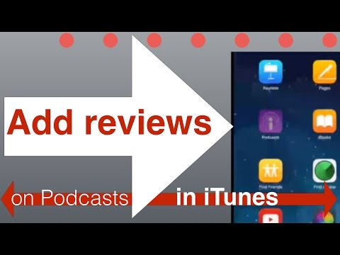 HOW TO ADD A PODCAST REVIEW FROM YOUR IPHONE OR IPAD ON ITUNES