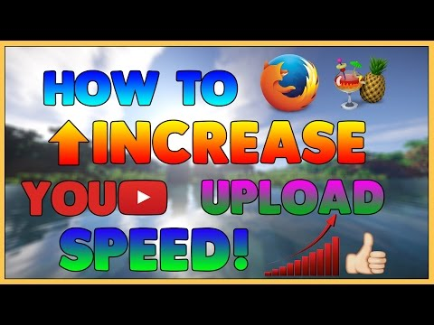 How to Increase Youtube Upload Speed!