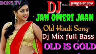 Mere Seene Mein Tera Dil Dhadke Old Bollywood DJ Mix Song DON5 TV