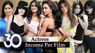 Bollywood Actress Salary - 30 Bollywood Actress Income Per Film   Highest Paid Bollywood Actresses  