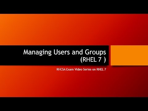 User and Group Management in RHEL 7