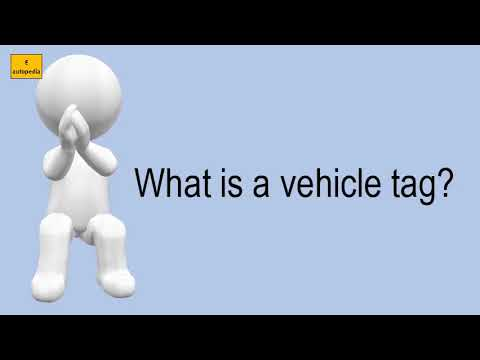 What Is A Vehicle Tag?