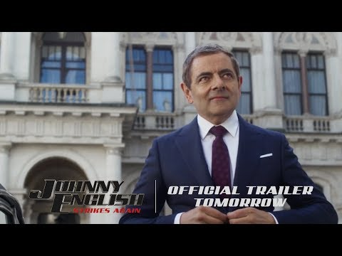 Johnny English Strikes Again - Official Trailer Tomorrow [HD]