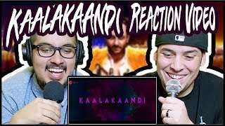 Kaalakaandi Official Trailer Reaction Video | Saif Ali Khan | Akshat Verma | Review | Discussion