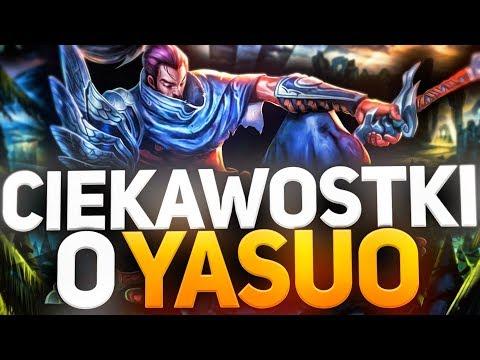 Ciekawostki o YASUO! + Free PSC
