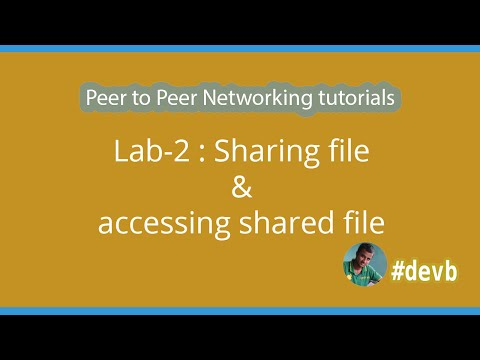 Lab-2  : Sharing file & accessing shared file