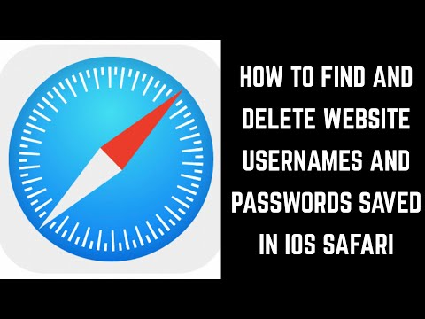 How to Find and Delete Website Username and Password Information Saved in Safari on iPhone or iPad