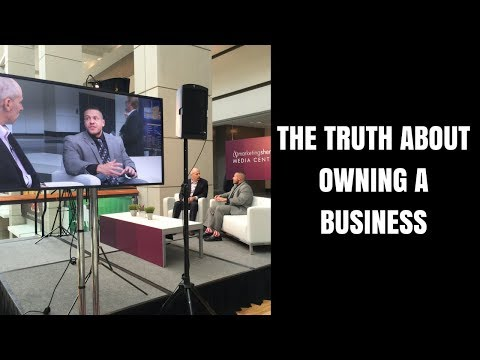 The Truth About Owning a Business