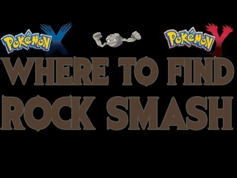 Where to find Rock Smash (TM) Pokemon X and Y Guide!