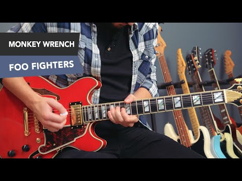 Monkey Wrench Guitar Lesson Tutorial FOO FIGHTERS Dave Grohl