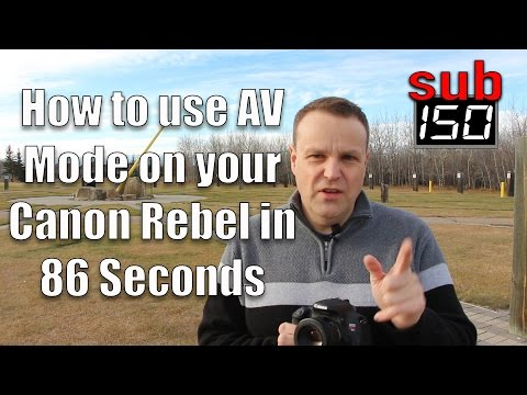 How to use AV Mode on your Canon Rebel in 86 Seconds