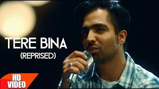 Tere Bina (Reprised) | Harrdy Sandhu | Mahi NRI | Releasing on 10th Feb | Latest Punjabi Song 2017