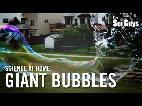The Sci Guys: Science at Home - SE3 - EP 13: Giant Bubble Recipe with Guar Gum and Bubble Wand