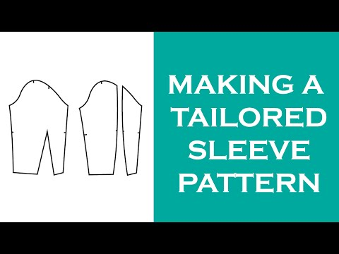 Drafting A Fitted Tailored Sleeve Pattern