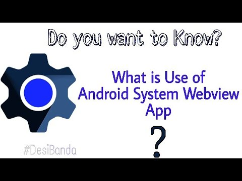 What is Use of Android System Webview app |Why Android apps unfortunately stopped | Force Stop |2017