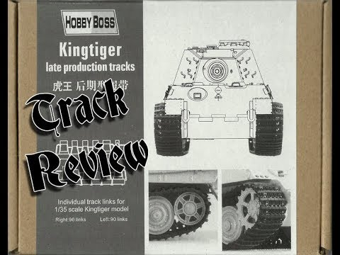 Track Kit Review: 1/35 Hobby Boss King Tiger Late Production Tracks