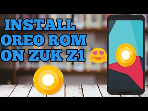 zuk z1 oreo rom download and installation guide   lineage os 15
