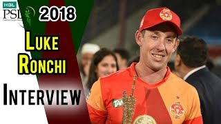 Luke Ronchi Interview | Peshawar Zalmi Vs Islamabad United | Final | 25 March | HBL PSL 2018