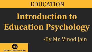 Education Psychology lecture, Bed by Mr. Vinod Jain