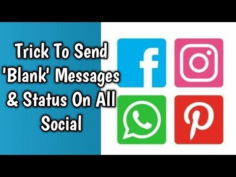 Whatsapp trick send blank message and status latest  2017