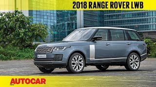 2018 Range Rover LWB facelift   First India Drive Review   Autocar India