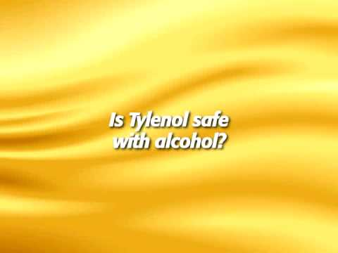 Is Tylenol safe with alcohol?