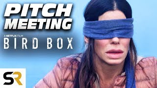 Bird Box Pitch Meeting