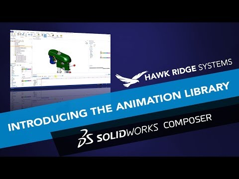 SOLIDWORKS Composer: Introducing the Animation Library