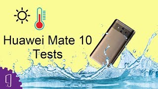 Huawei Mate 10 Heating & Waterproof Test