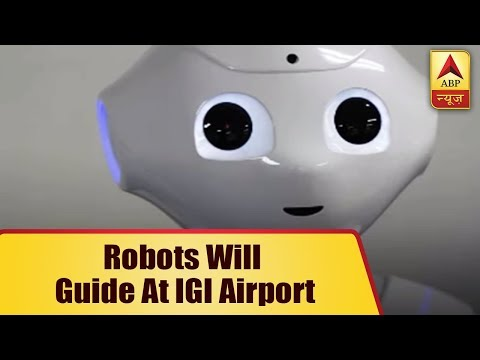 Robots Will Now Guide You At New Delhi's IGI Airport | ABP News