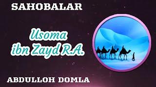 Abdulloh Domla - Usoma Ibn Zayd R.a. 1/2