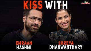 Kiss With Emraan Hashmi & Shreya Dhanwanthary | Why Cheat India |