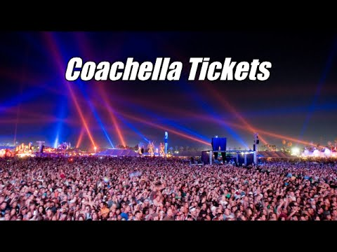 How to Get Coachella Tickets