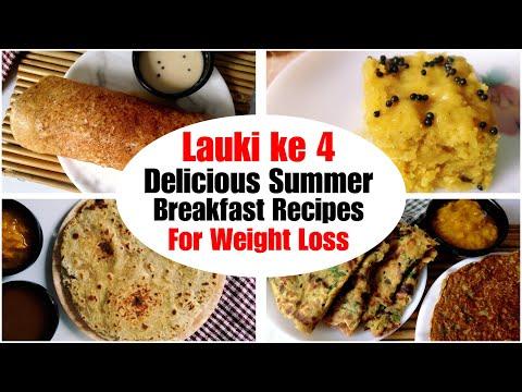 4 Healthy Lauki Breakfast Recipes | How to make Lauki Dosa, Paratha, Chilla, Dhokla| Weight Loss