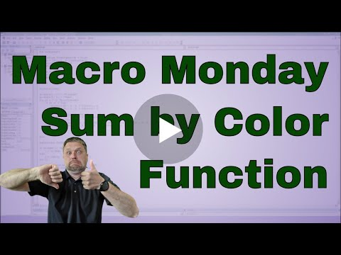Macro Monday Function to Sum on Colors