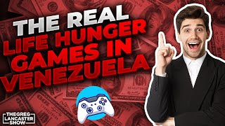 """The Real Life Hunger Games in Venezuela, """"A Month's worth of Wages is only Worth Two Days of Food"""""""