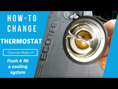 how-to change thermostat and Flush and Fill a Cooling System Chevrolet Malibu