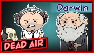 Purgatony Presents: Dead Air | Episode 2: Charles Darwin