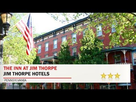The Inn at Jim Thorpe - Jim Thorpe Hotels, Pennsylvania
