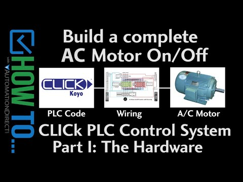 How To Control On/Off AC Motors with a CLICK PLC, Part I Hardware