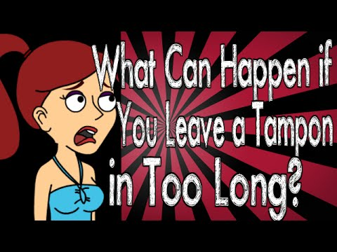 What Can Happen if You Leave a Tampon in Too Long?