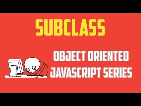 Javascript extend class es6 : Object Oriented Programming Series - Part 10