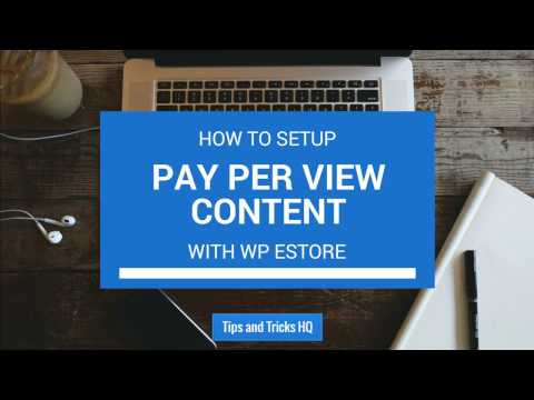 Setting up Pay Per View Content with WP eStore