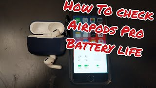 How To Check The Battery Life Of The Airpods PRO With an iPhone