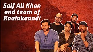 Saif Ali Khan and team of Kaalakaandi play Never Have I Ever