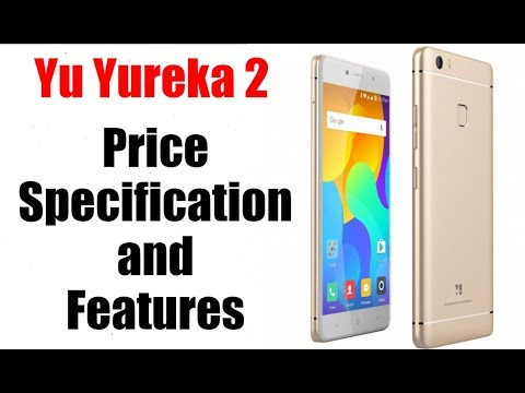 [Hindi-हिन्दी] Yu Yureka 2 price, specifications, features and Opinions